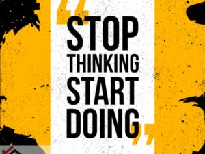 Tranh khuyến khích đừng nghĩ hãy bắt đầu hành động